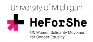 University of Michigan He For She UN Women Solidarity Movement for Gender Equality